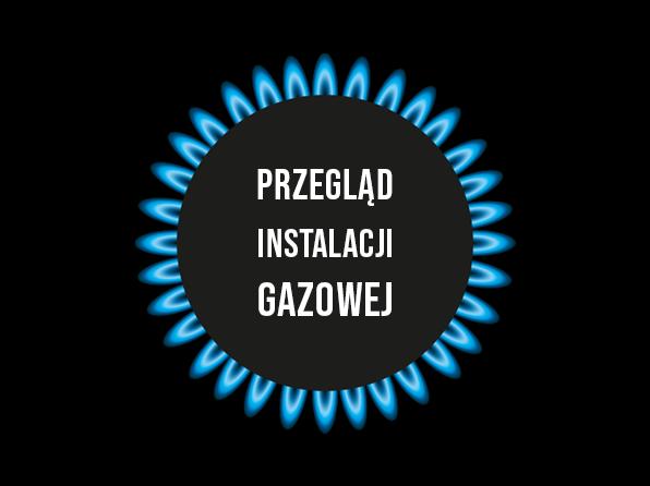 Przeglądy instalacji gazowej